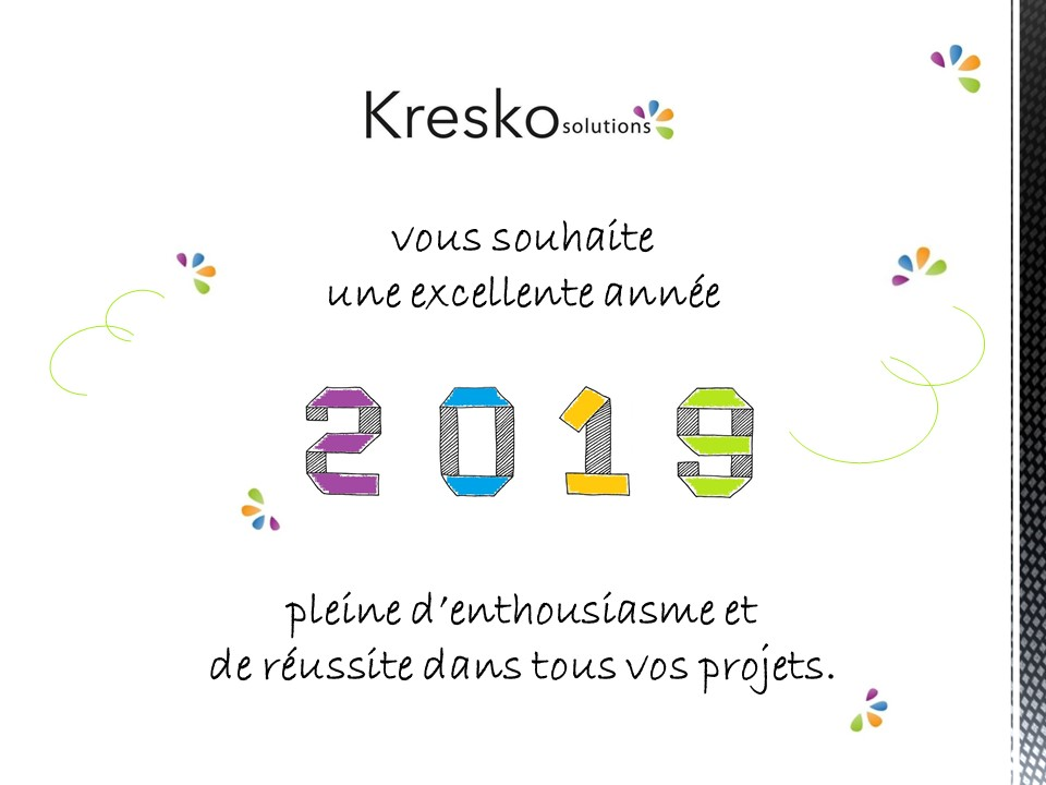Bonne année 2019 Kresko Solutions